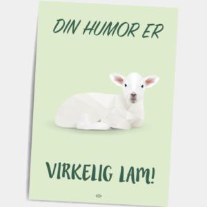 Postkort_din_humor_er_virkelig_lam