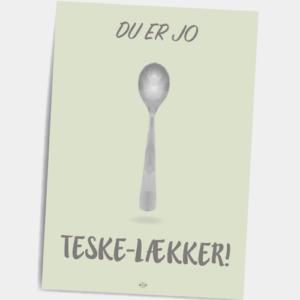 Postkort_du_er_jo_teske_laekker