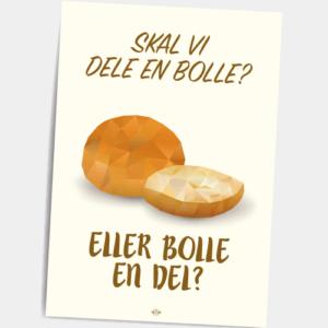 Postkort_skal_vi_dele_en_bolle_eller_bolle_en_del