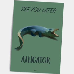 Postkort_See_you_later_alligator