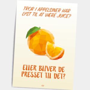 Postkort_Tror_I_appelsiner_har_lyst_til_at_vaere_juice_eller_bliver_de_presset_til_det