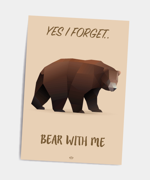 Postkort_yes_i_forget_bear_with_me
