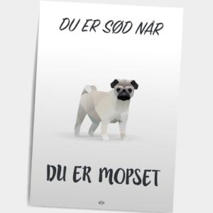 du-er-soed-naar-du-er-mopset_postkort-2